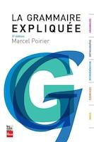 LA GRAMMAIRE EXPLIQUÉE - 5ÈME ÉDITION