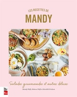 Les recettes de Mandy: SALADES GOURMANDES ET AUTRES DÉLICES