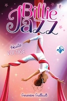 Billie Jazz Tome 9 Haute voltige