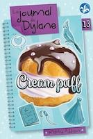 Le journal de Dylane Tome 13 Cream puff