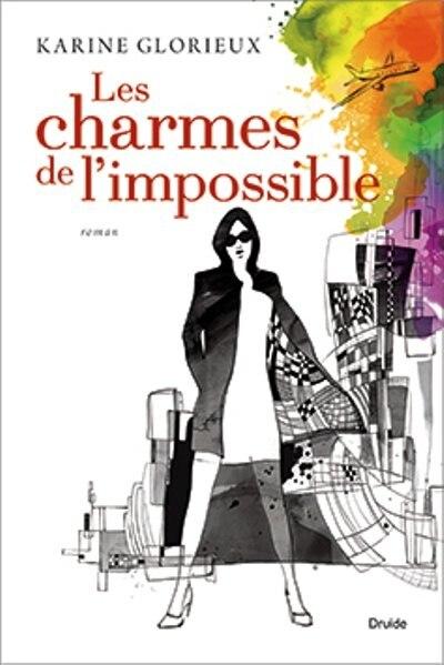 Charmes de l'impossible Les de Karine Glorieux