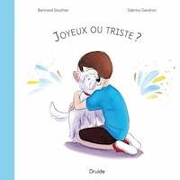 JOYEUX OU TRISTE