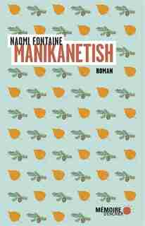 Manikanetish, Petite Marguerite by Naomi Fontaine
