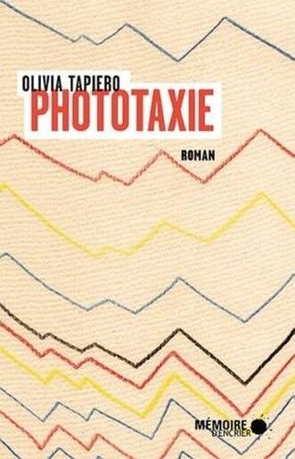 Phototaxie by Olivia Tapiero