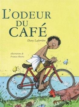 Book L'odeur du café by Dany Laferrière