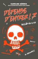 Défense d'entrer! tome 7