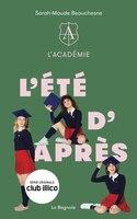 ACADÉMIE TOME 2 L'ÉTÉ D'APRÈS