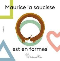 Maurice la saucisse est en formes