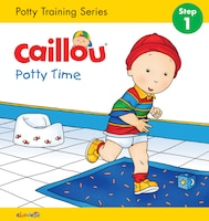 Caillou, Potty Time: Step 1: Potty Training Series