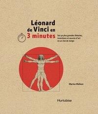 Leonard de Vinci en 3 minutes