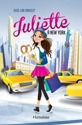 Juliette à New York tome 1 de Rose-Line Brasset