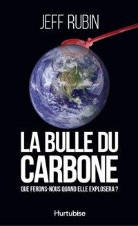 La bulle du carbone: Que ferons-nous quand elle explosera