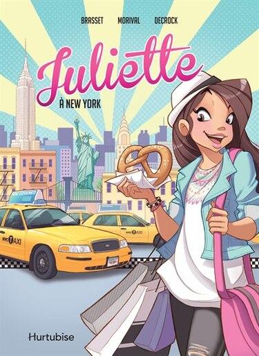 Juliette À New York- La Bd de Rose-Line Brasset