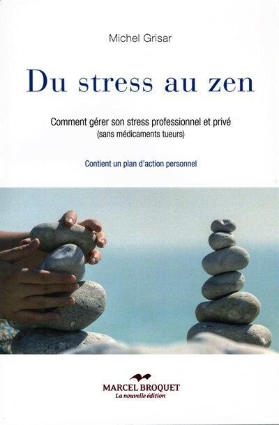 DU STRESS AU ZEN by MICHEL Grisar