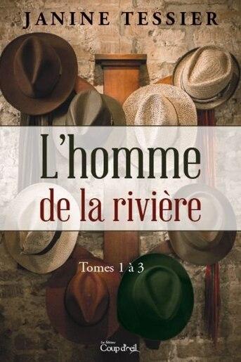 Coffret L'homme de la rivière by Janine Tessier