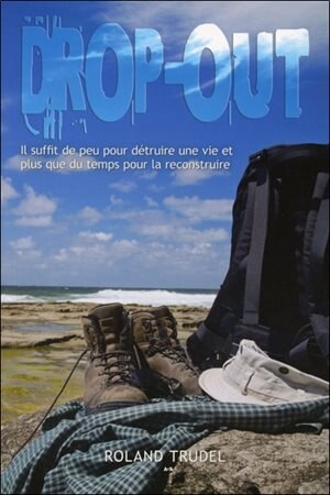 Drop out by Roland Trudel