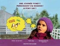 Une Journee Poney! Pemkiskahk'ciw Ahahsis!