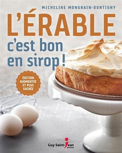 L'ÉRABLE C'EST BON EN SIROP de Micheline Mongrain-Dontigny