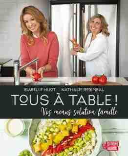TOUS A TABLE! de Isabelle Huot