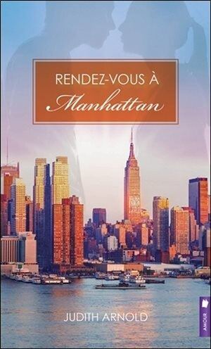 Rendez-vous à Manhattan by Judith Arnold