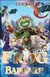 La légende de Frog tome 2 Frog le barbare by Guy Bass