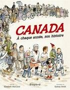 Canada, à chaque année son histoire