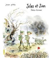 JULES ET JIM FRÈRES D'ARMES