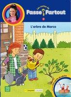 LES CONTES DE PASSE-PARTOUT TOME 3 L'ARBRE DE MARCO & UNE SORTIE DE PÊCHE