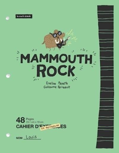 Mammouth rock de Eveline Payette