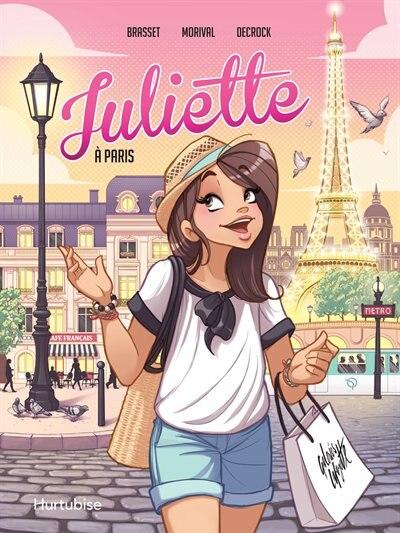 Juliette à Paris La BD de Rose-Line Brasset