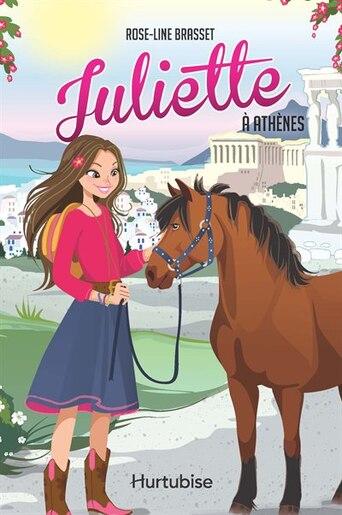 Juliette à Athènes de Rose-Line Brasset