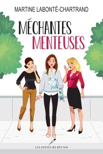Mechantes Menteuses Livre De Martine Labonte Chartrand Couverture Souple Www Chapters Indigo Ca