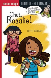 Dans la classe de Chut, Rosalie!