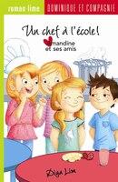 Amandine et ses amis Un chef à l'école