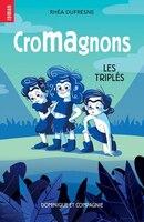 CROMAGNONS Les triplés