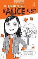 Le journal secret d'Alice Aubry Tome 4