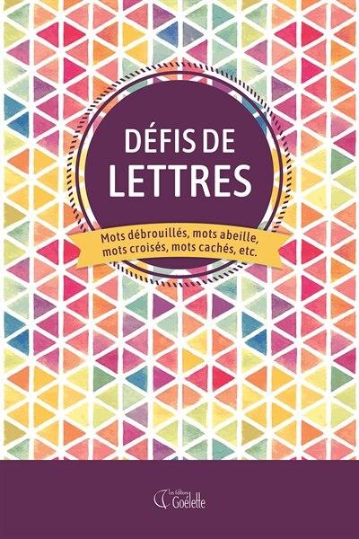 Défis De Chiffres : Sudokus, Kakuros, Pyramides, Sugurus, Jeux B by COLLECTIF