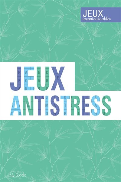 Jeux Anti-stress Tome 1 by COLLECTIF