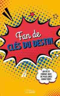 FAN DE CLÉS DU DESTIN by COLLECTIF