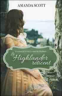 Les nuits des highlands 01 Le Highlander réticent by Amanda Scott