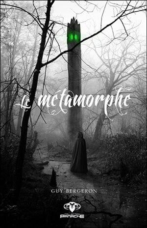 Le métamorphe by Guy Bergeron