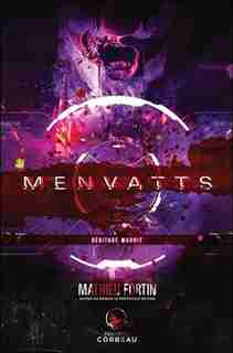 MENVATTS Héritage maudit by Mathieu Fortin