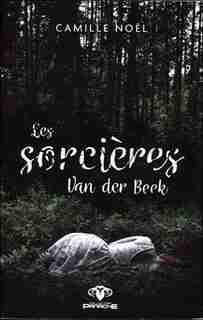 LES SORCIÈRES DE VAN D. BEEK by CAMILLE Noël