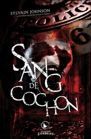 Sang de cochon by Sylvain Johnson