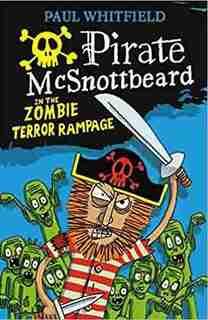 Le pirate McBarbemorveuse - Le déchaînement des zombies terrifiants by PAUL WHITFIELD