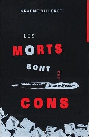 Les morts sont des cons by GRAEME Villeret