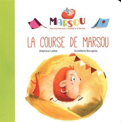 La Course De Marsou by Stéphane LABBÉ