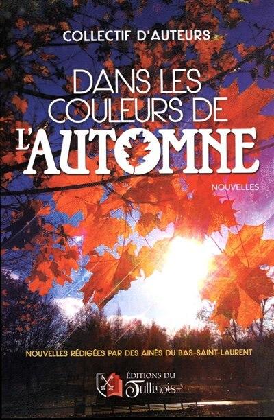 Dans Les Couleurs De L'automne by COLLECTIF