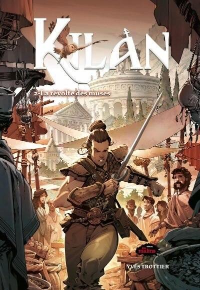 Kilan, fils de l'Olympe Tome 2 La révolte des Muses by Yves Trottier
