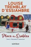 Place des Érables, tome 3